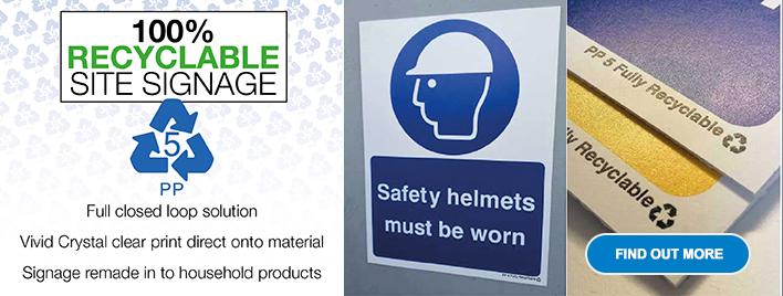 100% Recyclable Site Signage - Find Out More