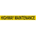 Sign Magnetic 610 X 100 Highway Maintenance