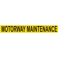 Sign Magnetic 610 X 75 Motorway Maintenance